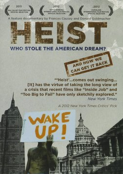 Heist - Who Stole the American Dream?