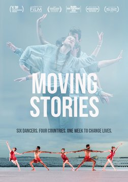 Moving Stories - Six Dancers. Four Countries. One Week to Change Lives