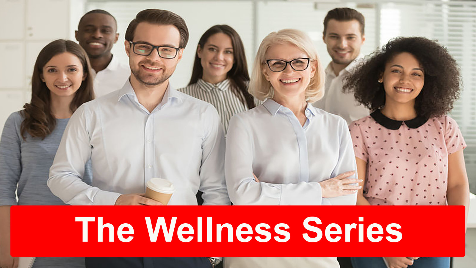 The Wellness Series