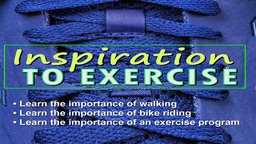 The Wellness Series: The Inspiration to Exercise